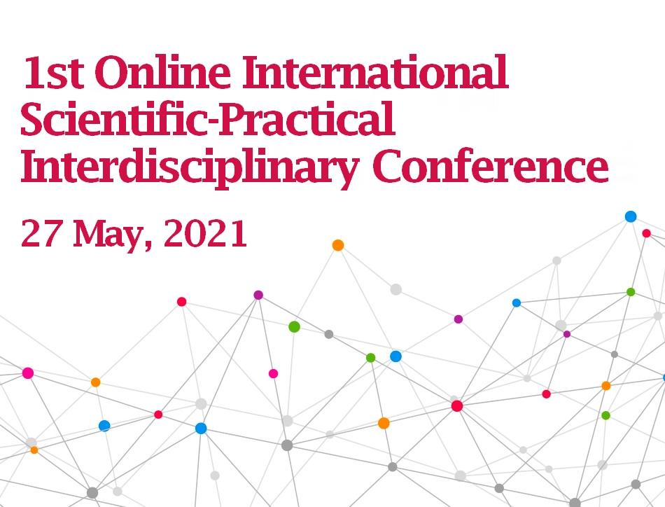 I ონლაინ საერთაშორისო სამეცნიერო-პრაქტიკული ინტერდისციპლინური კონფერენცის პროგრამა